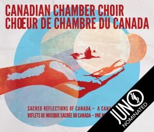 Sacred Reflections of Canada is nominated for a 2016 Juno Award for Classical Album of the Year: Vocal or Choral Performance. It showcases works by 17 different Canadian composers in order to create the first ever composite Canadian Mass. (Photo credit: CanadianChamberChoir.ca)